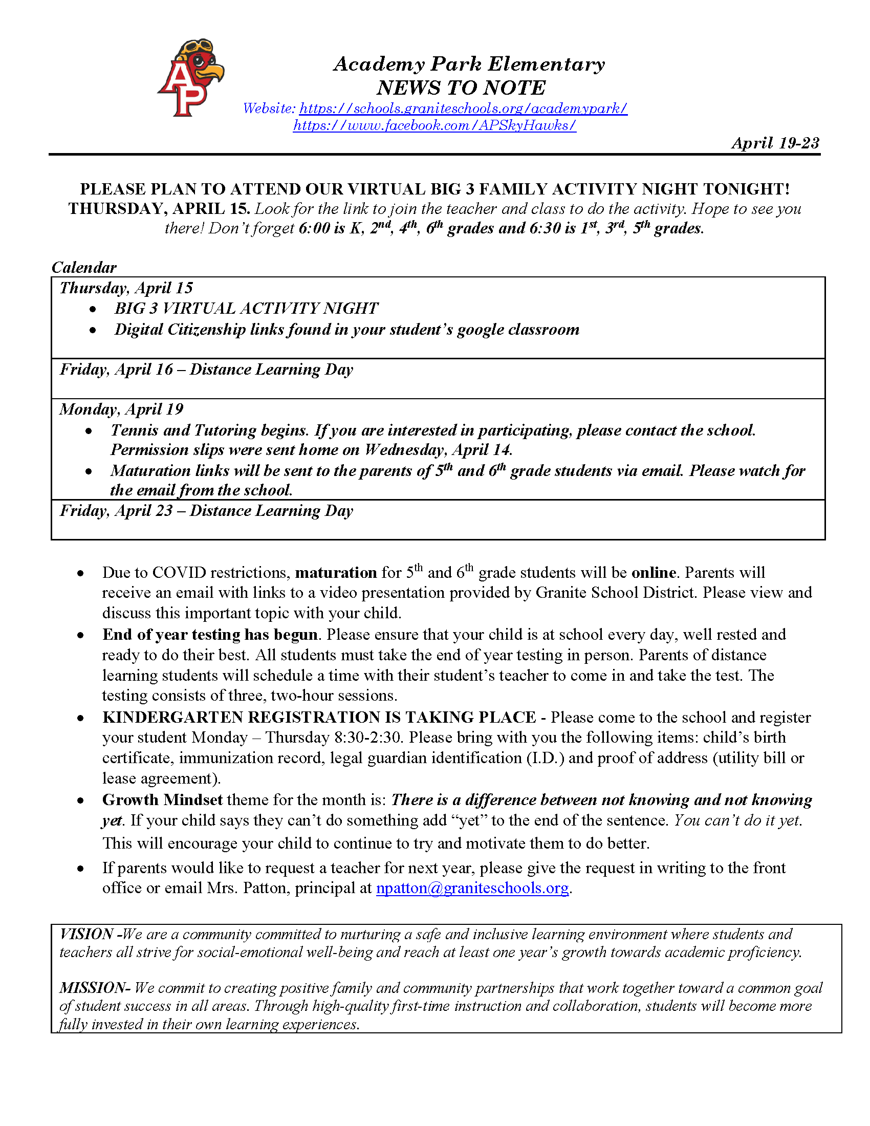 Image is of Weekly Newsletter- It includes information on End of Year Testing, 5th and 6th Grade maturation and Kindergarten Registration. It is Linked to a PDF copy in both English and Spanish