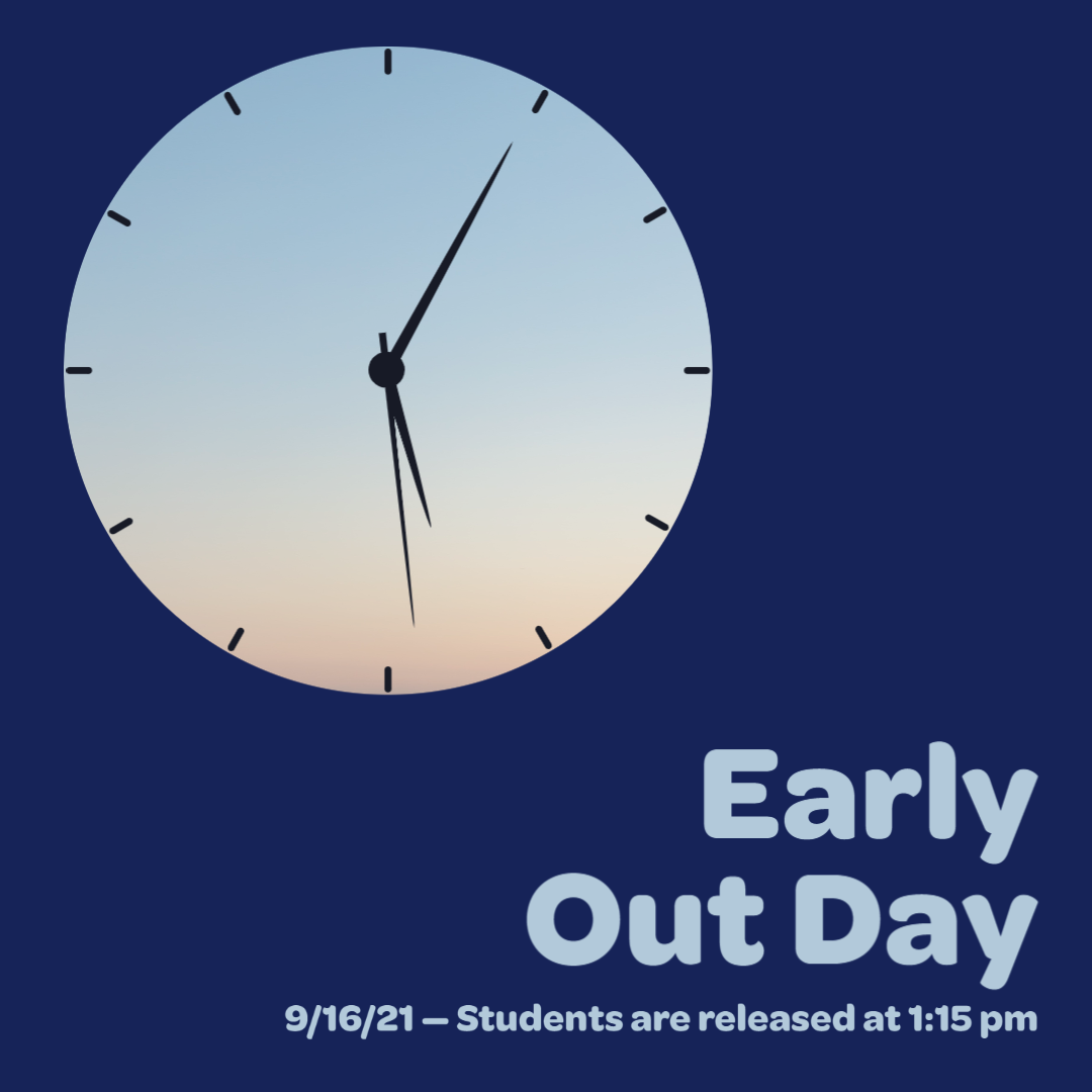 blue background with a clock explaining Sep. 16th is an early dismissal day.